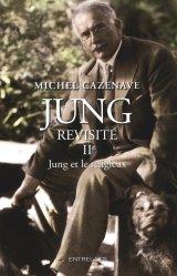 Jung revisité Tome 2 Jung et le religieux