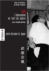 L'éducation et l'art du sabre selon Ueshiba Les carnets de Takemusu Aiki 2