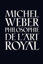 michel weber l'art royal